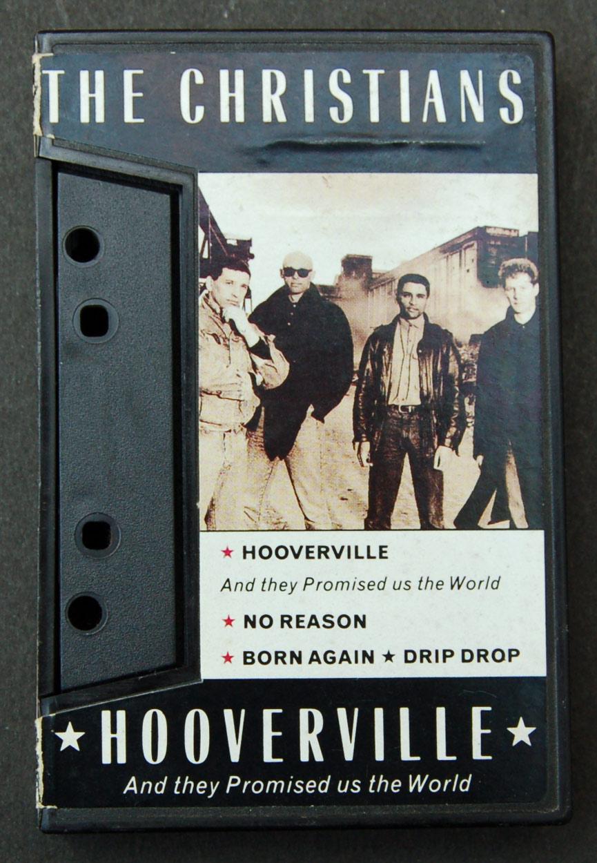 The Christians / Cassette Single of Hooverville