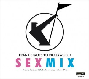 Frankie Goes To Hollywood / Sexmix: Archive Tapes and Studios Adventures, Volume One