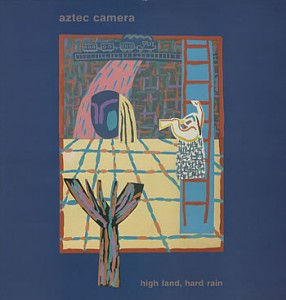 Aztec Camera / Hard Land, Hard Rain deluxe reissue