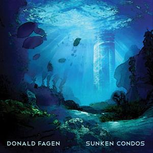 Donald Fagen / Sunken Condos