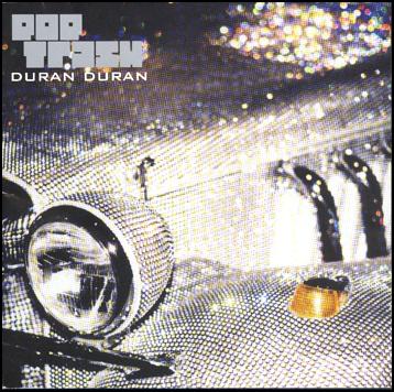 Duran Duran / Pop Trash