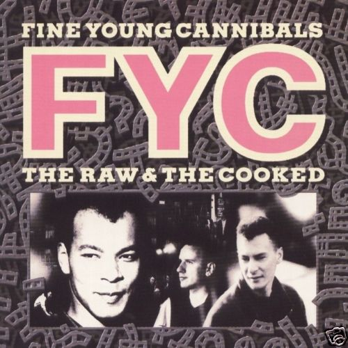 Fine Young Cannibals / The Raw & the Cooked 2CD Deluxe Edition
