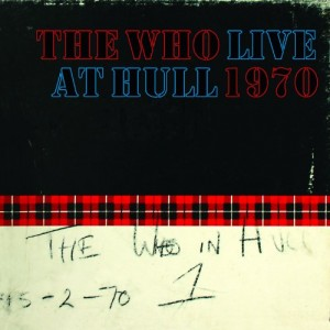 The Who / Live at Hull 1970 2CD standalone release