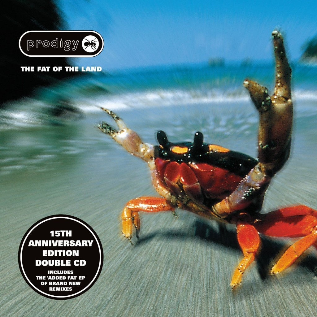 The Prodigy / The Fat Of The Land 15th Anniversary Deluxe Edition