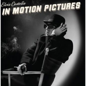 Elvis Costello / In Motion Pictures