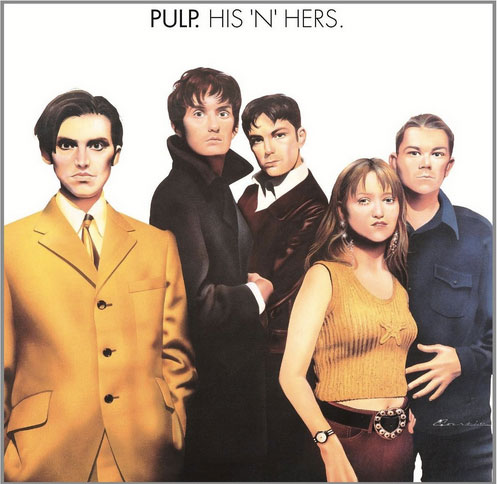Pulp / His 'N' Hers  Vinyl reissue