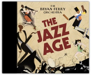 Bryan Ferry / The Jazz Age Folio edition