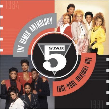 Five Star / The Remix Anthology 1984-1991