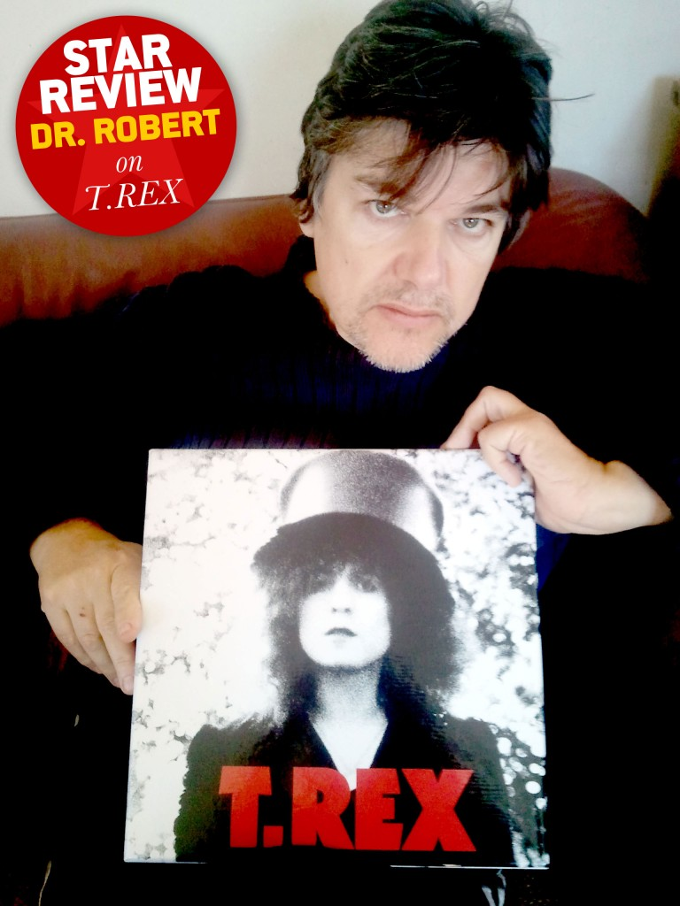 STAR REVIEW: Dr. Robert on The Slider by T.Rex