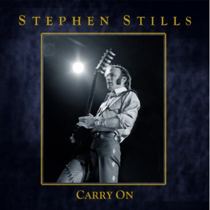Stephen Stills / Carry On 4CD box set / track listing and details