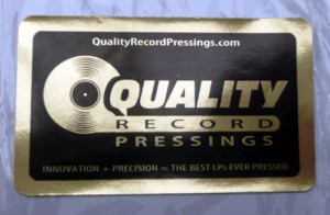 All discs pressed by Quality Record Pressings