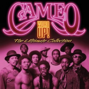Word Up! The Ultimate Collection / Cameo