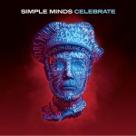 Simple Minds / Celebrate - Greatest Hits+ 2CD