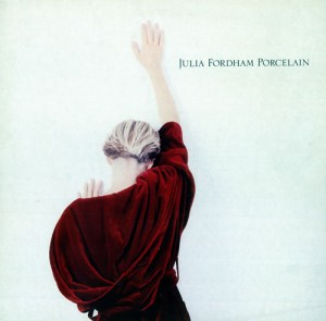 Julia Fordham / Porcelain Deluxe Edition