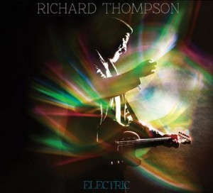 Richard Thompson / Electric (Deluxe Edition)