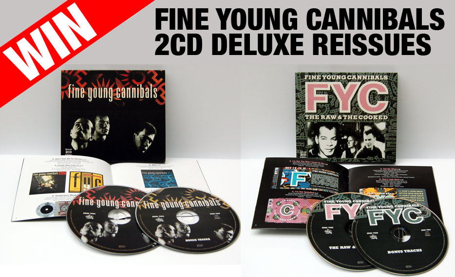 Win a set of Fine Young Cannibals reissues