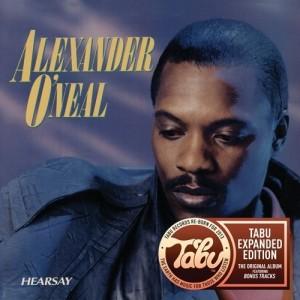 Alexander O'Neal / Hearsay Tabu Re-born reissue