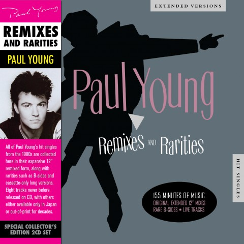 Paul Young / Remixes and Rarities