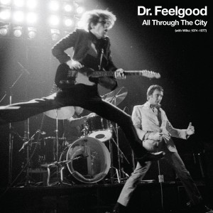 Dr. Feelgood / All Through The City 4 disc set