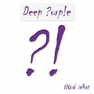 Deep Purple / Now What?!