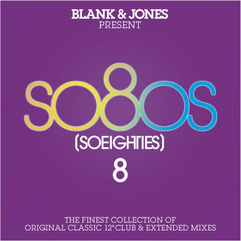 Blank & Jones / SoEighties vol 8