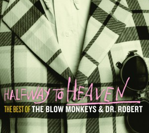 The Blow Monkeys / Halfway to Heaven