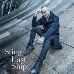 Sting / The Last Ship