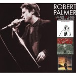 ROBERT PALMER Secrets + Clues + Maybe It's Live reissues