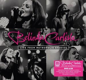 Live From Metropolis CD+DVD Belinda Carlisle