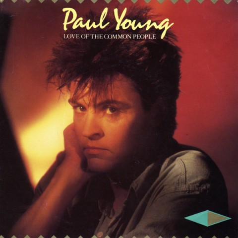 Paul Young / Love Of The Common People single