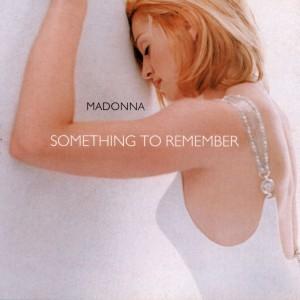 "Madonna / ""Something To Remember"" vinyl reissue"