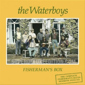 """The Waterboys / """"Fisherman's Box"""" details of 6CD and 7CD+LP sets"""