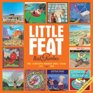 Little Feat / Rad Gumbo : The Complete Warner Bros. Years 1971-1990