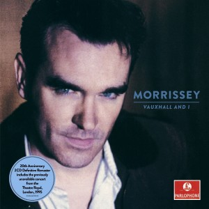 "Morrissey / ""Vauxhall and I"": 20th Anniversary Definitive Master"