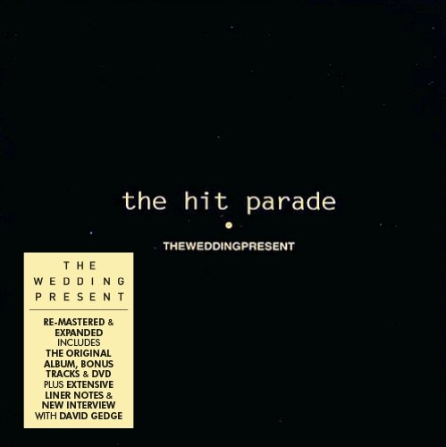 The Wedding Present / The Hit Parade 3CD+DVD edition