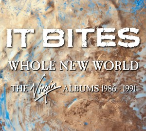 It Bites / Whole New World: The Virgin Albums 1986-1991