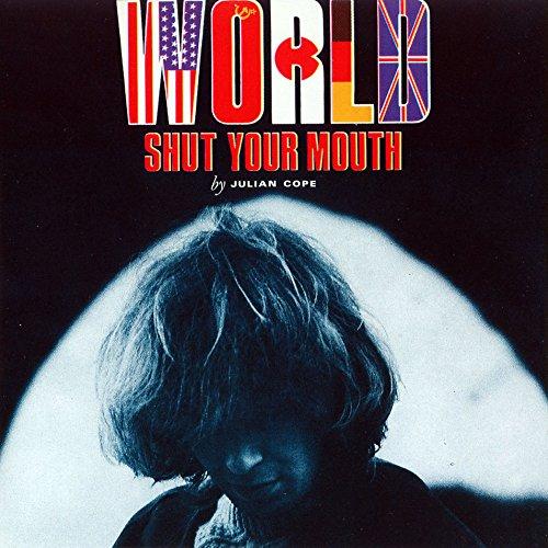 Julian Cope / World Shut Your Mouth 2CD reissue