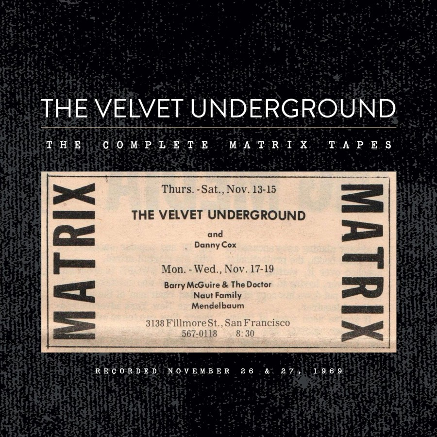 The Velvet Underground / The Complete Matrix Tapes / 4CD set