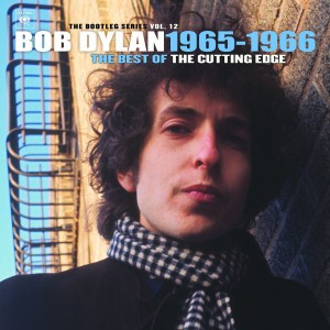 Bob Dylan 1965-1966 / The Best of The Cutting Edge: The Bootleg Series Vol 12