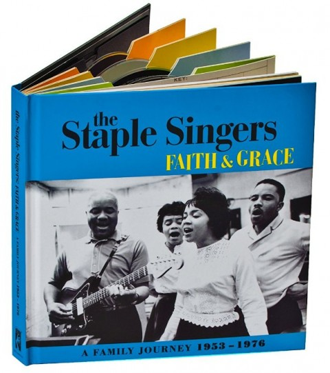 The Staple Singers / Faith And Grace: A Family Journey 1953-1976
