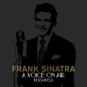 Frank Sinatra / A Voice On Air 1935-1955 box set