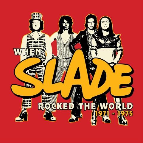 slade_rockedtheworld