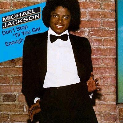 jackson_michael_dont_stop_til_you_get_enough_single