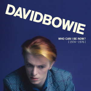 David Bowie / Who Can I Be Now? 1974-1976 box set