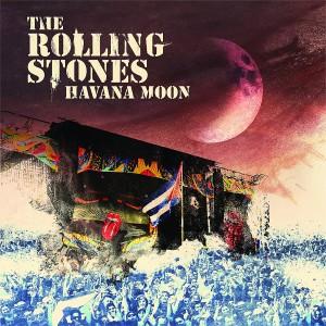 The Rolling Stones in Cuba / Havana Moon