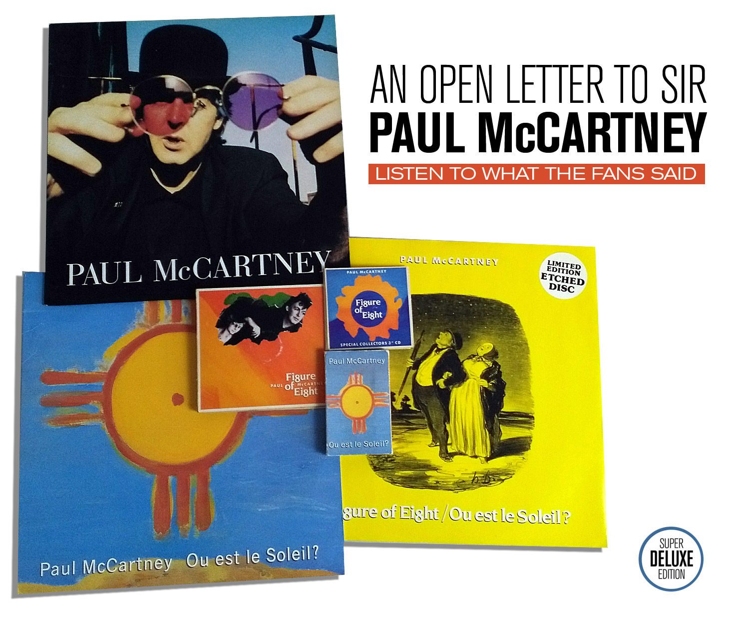 An Open Letter To Sir Paul McCartney / Listen To What The Fans Said