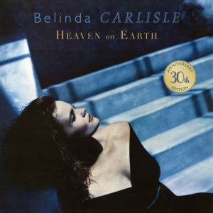 Belinda Carlisle / Heaven On Earth: 30th anniversary vinyl box set – standard edition