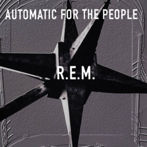 R.E.M. Automatic For The People 25th anniversary reissue - vinyl LP
