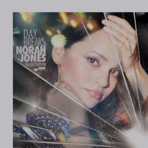 Norah Jones / Day Breaks 2CD and 2LP deluxe edition