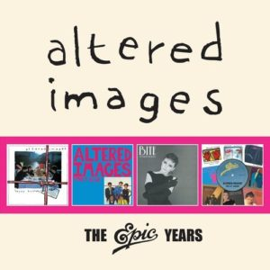 Altered Images / The Epic Years 4CD box set
